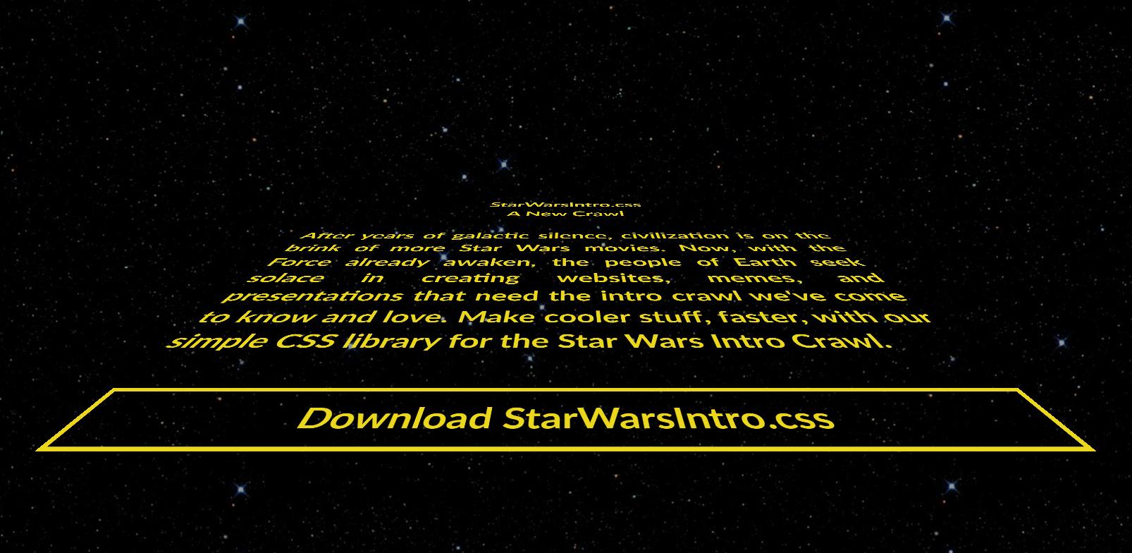 cssだけで簡単実装!STAR WARS(スター・ウォーズ)のイントロ風に表現できるライブラリ「starwarsintro.css」